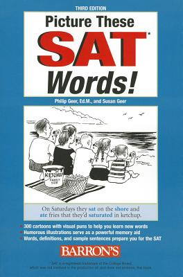 Picture These Sat Words By Geer, Philip, Ed.m/ Geer, Susan